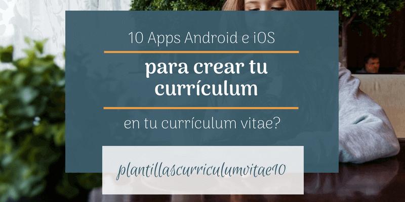 aplicaciones para hacer curriculum android ios
